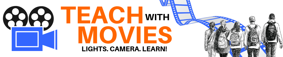 Teach with Movies